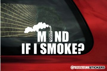""" Mind if i smoke? "" Funny Diesel powered offroad truck sticker"